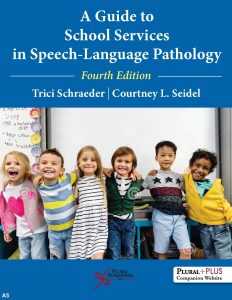 A Guide to School Services in Speech-Language Pathology, Fourth Edition, Book Cover